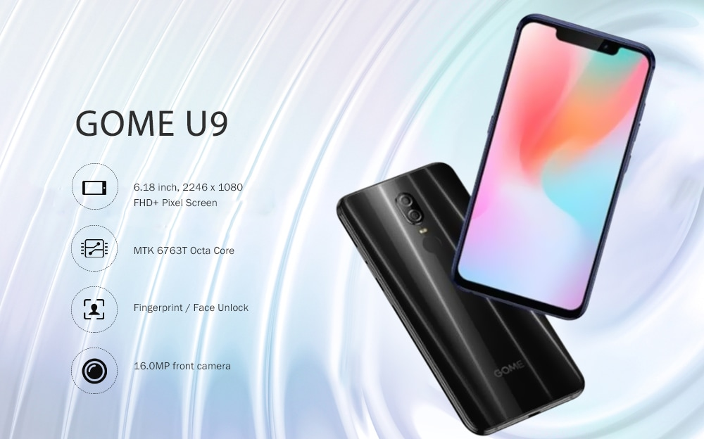 GOME U9 4G Phablet 6.18 inch GOME OS 3.0 ( Android 8.1 ) MTK 6763T Octa Core 2.5GHz 6GB RAM 64GB ROM 16.0MP Front Camera Fingerprint Sensor Face ID 3160mAh Built-in  - Black